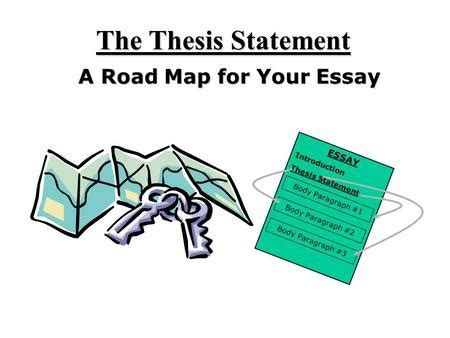 Develop a good thesis statement